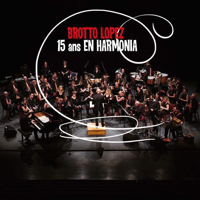 15 ans en harmonia