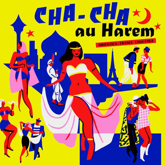 Couverture de Cha-Cha au Harem