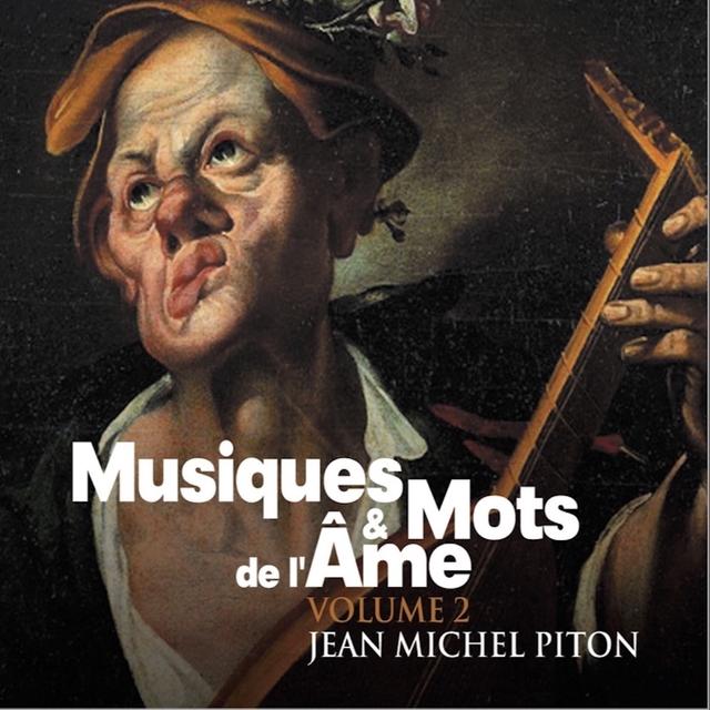Musique et mots de l'âme, Vol. 2