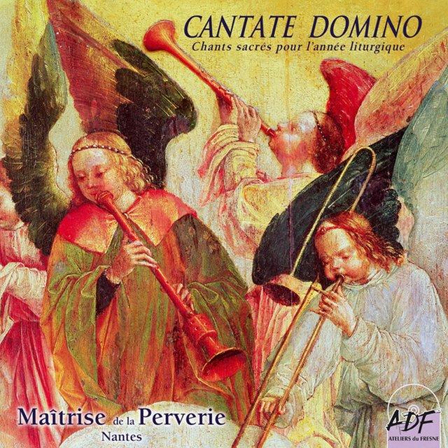 Cantate Domino (Chants sacrés pour l'année liturgique)