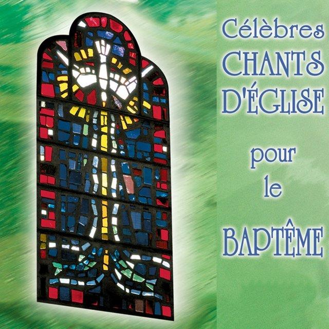 Célèbres chants d'église pour le baptême
