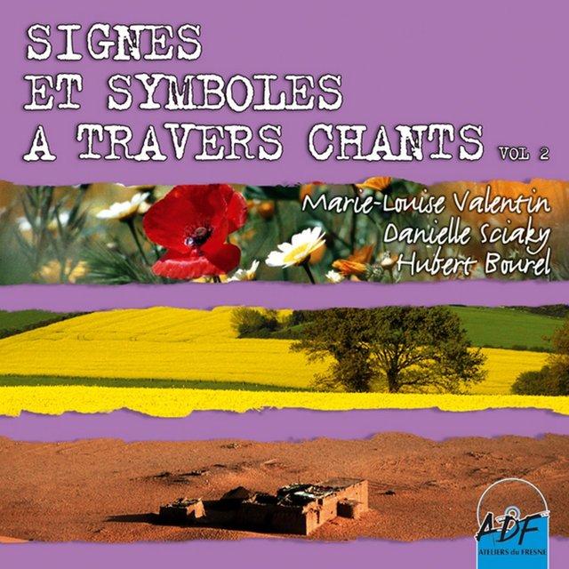 Signes et symboles à travers chants, Vol. 2