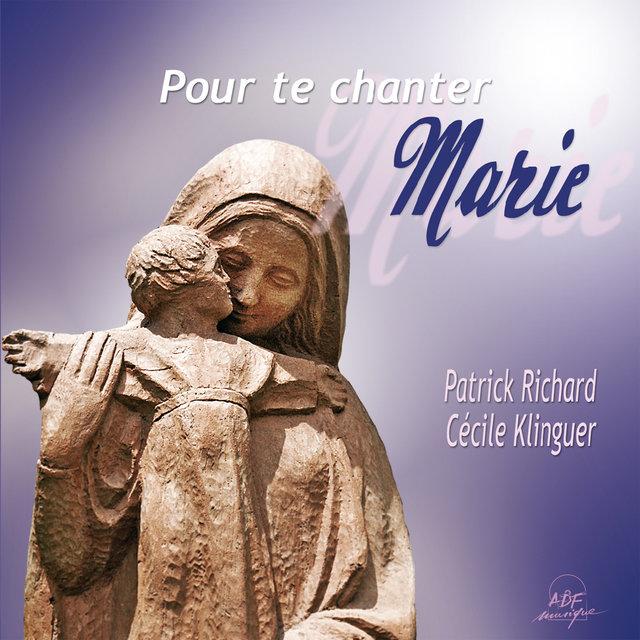 Pour te chanter, Marie