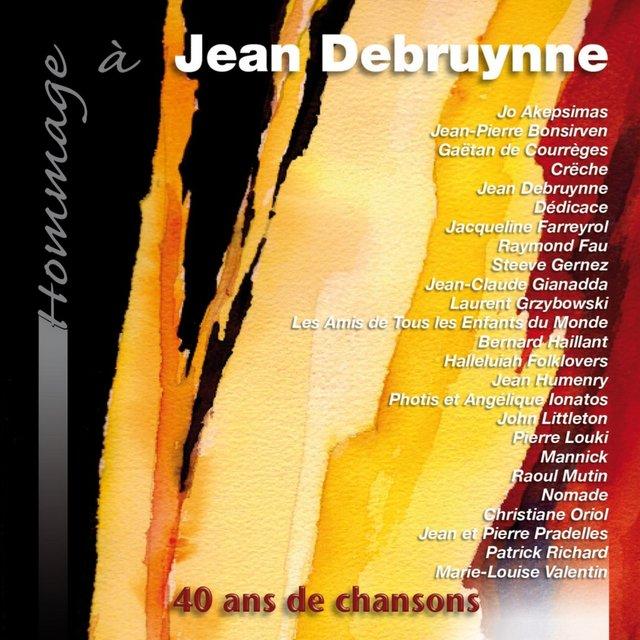 Hommage à Jean Debruynne (40 ans de chansons)