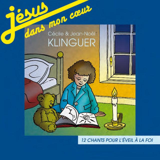 Jésus dans mon cœur (12 chants pour l'éveil à la foi)
