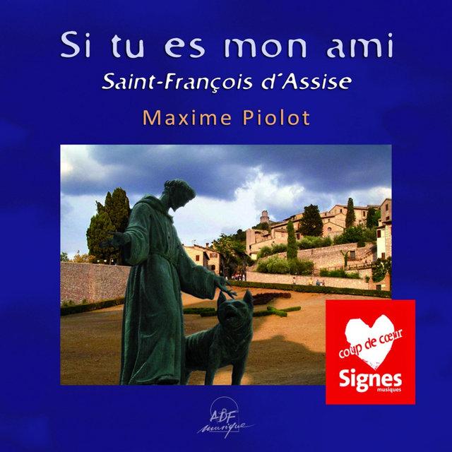 Si tu es mon ami (Saint-François d'Assise)