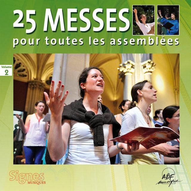25 messes pour toutes les assemblées, Vol. 2