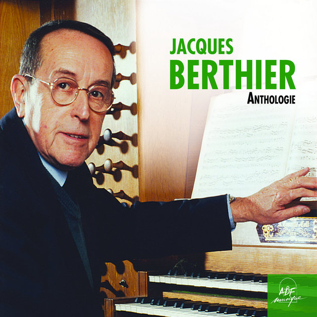 Jacques Berthier: Anthologie