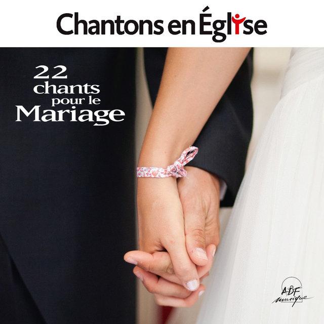 Chantons en Église - 22 chants pour le mariage