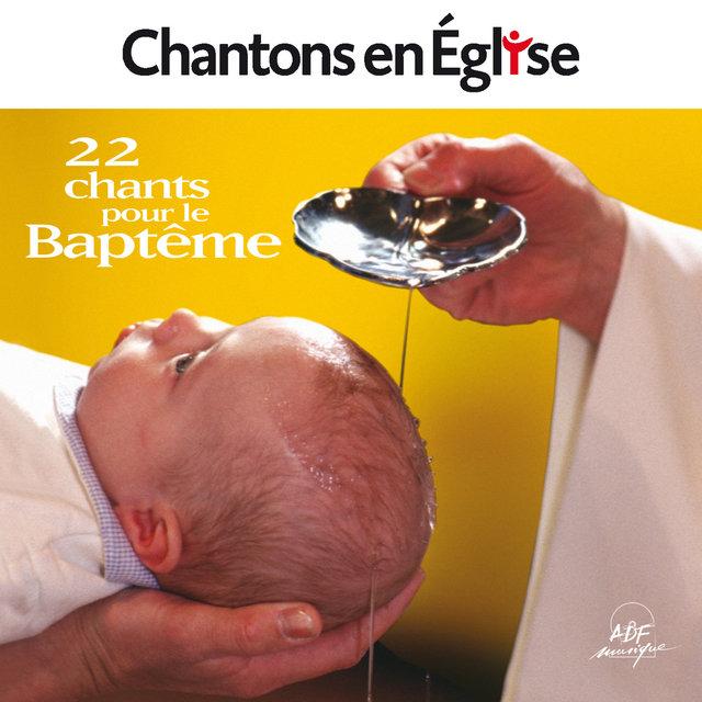 Chantons en Église - 22 chants pour le baptême
