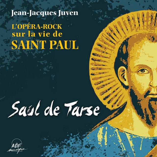 Saül de Tarse, l'opéra-rock sur la vie de saint Paul