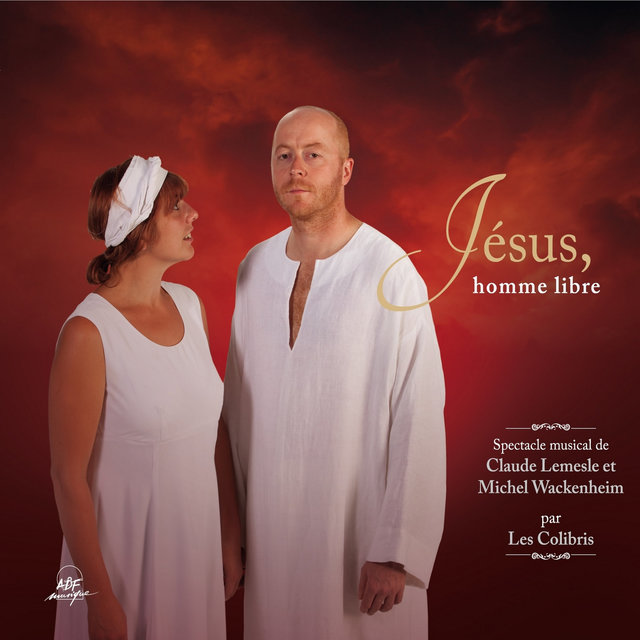 Jésus, homme libre (Spectacle musical)