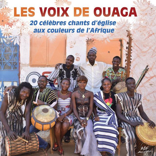 Les voix de Ouaga (20 célèbres chants d'église aux couleurs de l'Afrique)
