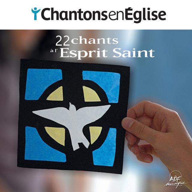 Couverture de Chantons en Église: 22 chants à l'Esprit Saint