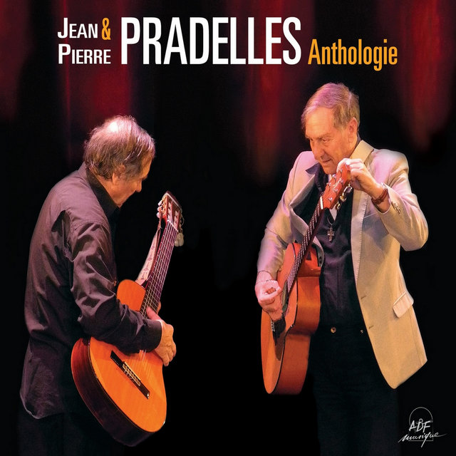 Jean & Pierre Pradelles: Anthologie
