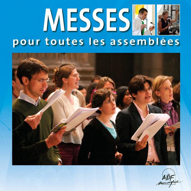 Messes pour toutes les assemblées