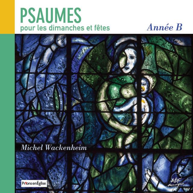 Psaumes pour les dimanches et fêtes, année B