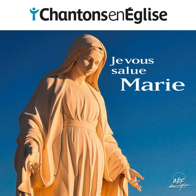 Couverture de Chantons en Église - Je vous salue, Marie