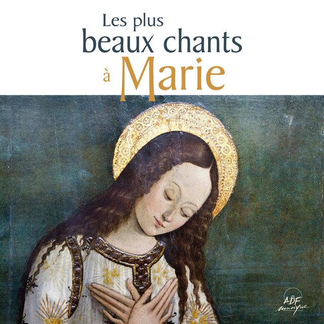Couverture de Les plus beaux chants à Marie