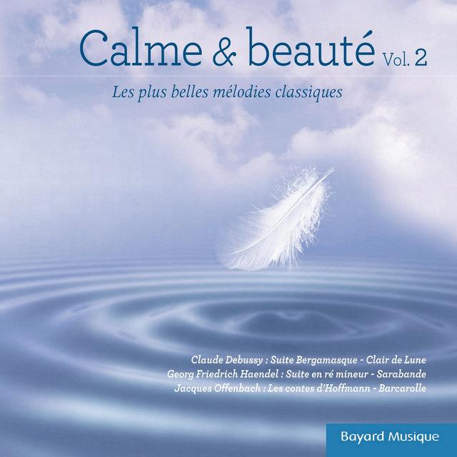 Calme & beauté, Vol. 2 (Les plus belles mélodies classiques)