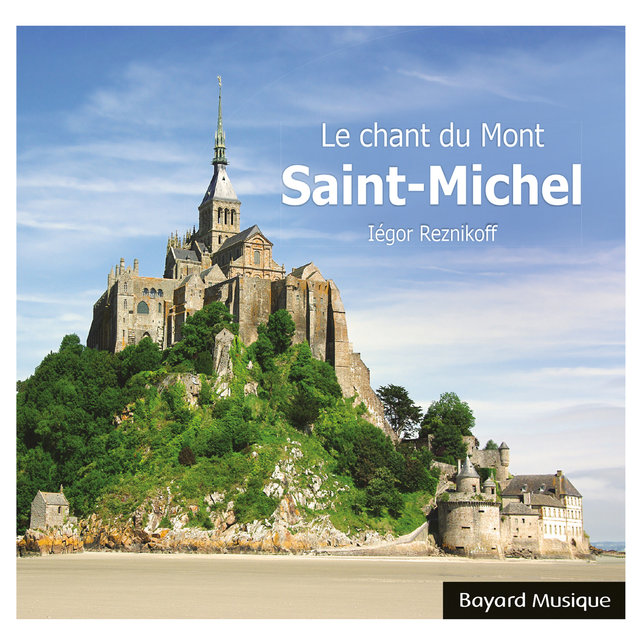 Le chant du Mont-Saint-Michel