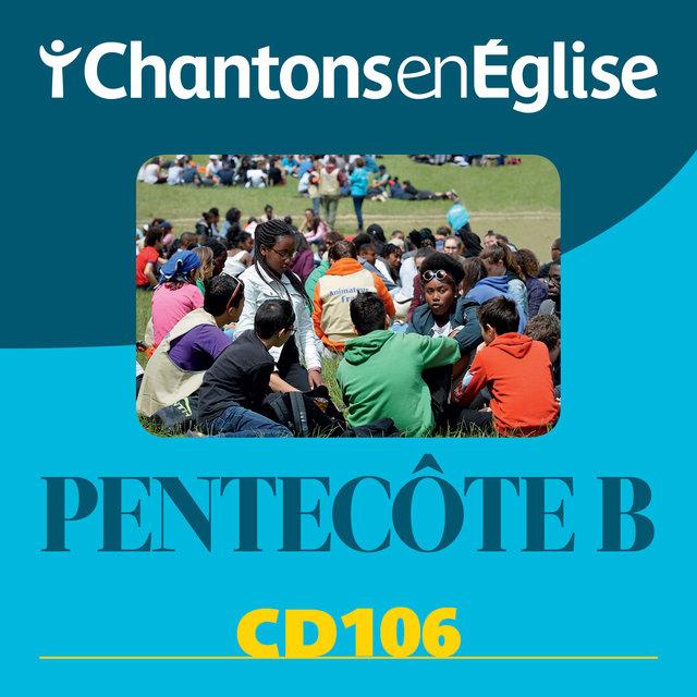 Couverture de Chantons en Église: Pentecôte B (CD 106)