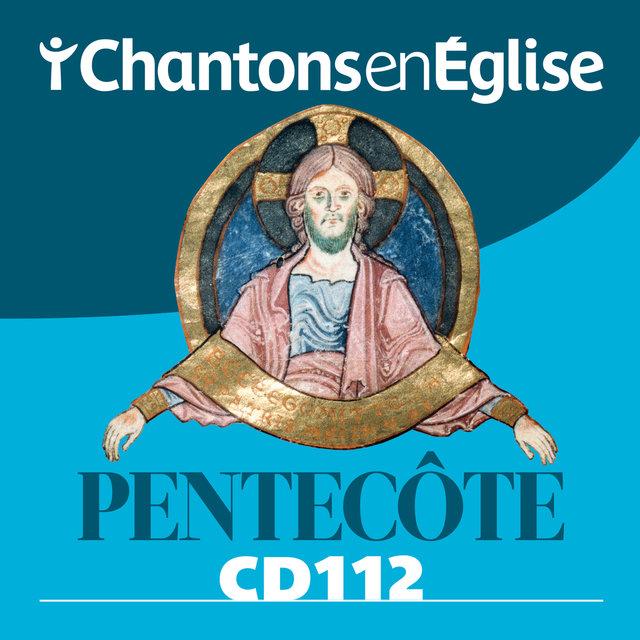 Couverture de Chantons en Église: Pentecôte (CD 112)