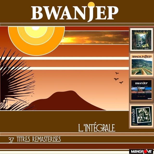 Bwanjep L'intégrale