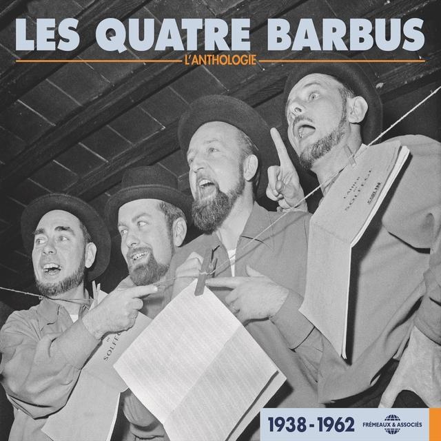 Les Quatre Barbus - Anthologie 1938-1962