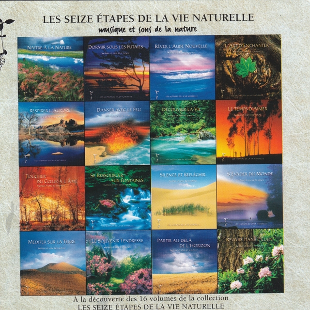 Les seize étapes de la vie naturelle