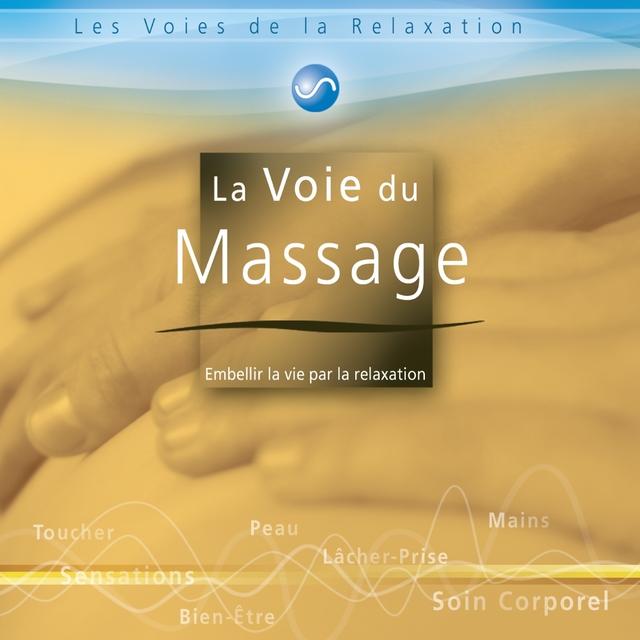 La voie du massage