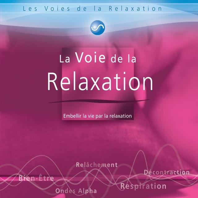 La voie de la relaxation