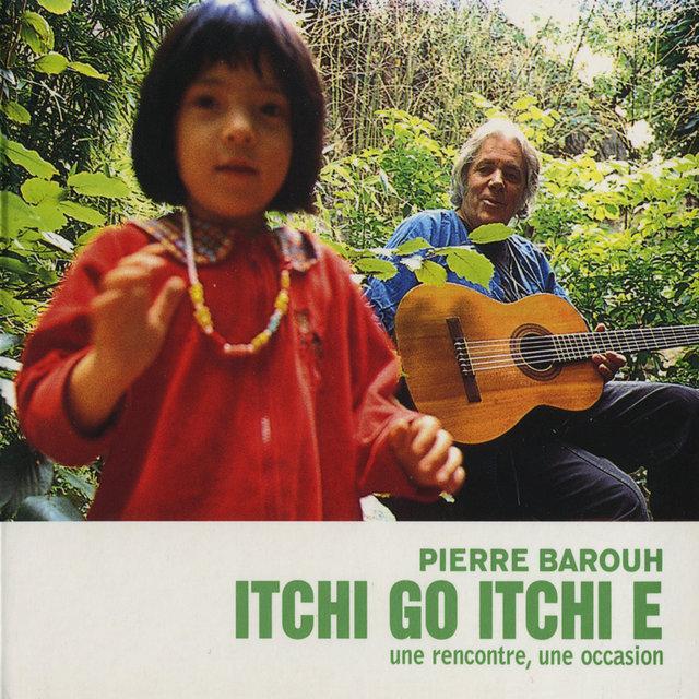 Itchi Go, Itchi E (Une rencontre, une occasion)