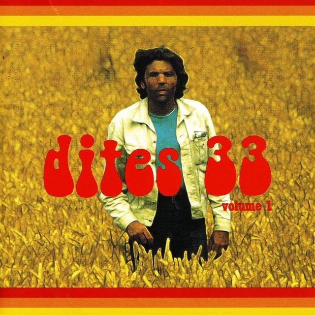 Dites 33! Vol. 1 (Vaison-la-Romaine / Carpentras, 1972)