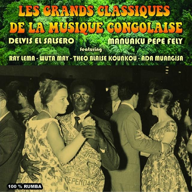 Les grands classiques de la musique Congolaise