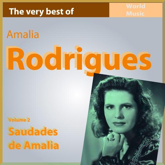 The Very Best of Amália Rodrigues, Vol. 2: Saudades de Amália