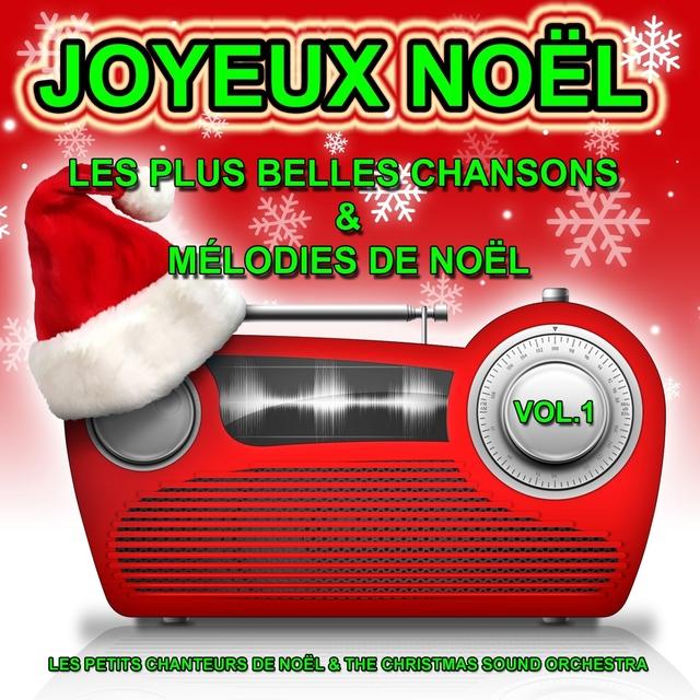 Couverture de Joyeux Noël, vol. 1 : Les plus belles chansons et mélodies de Noël