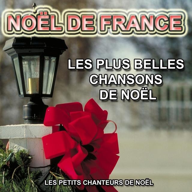 Couverture de Noël de France : Les plus belles chansons de Noël