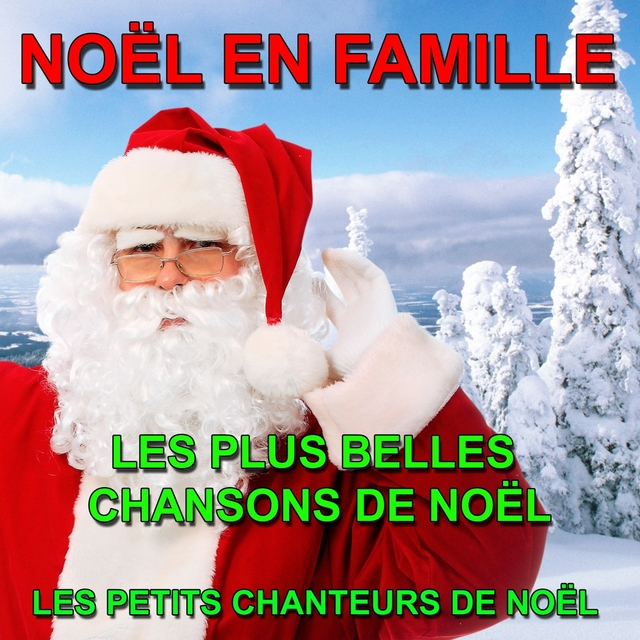 Couverture de Noël en Famille : Les plus belles chansons de Noël