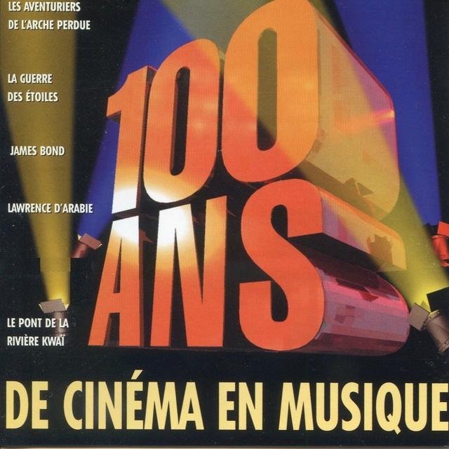 100 ans de cinéma en musique