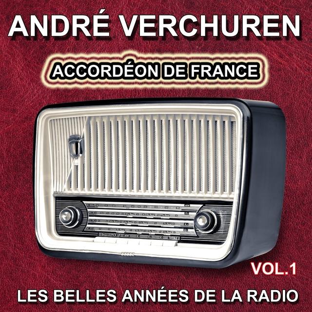 André Verchuren - Grands succès - Accordéon de France, vol. 1