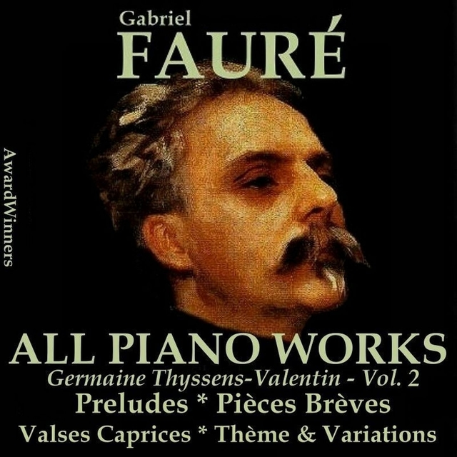 Fauré Vol. 3 - All Piano Works 2