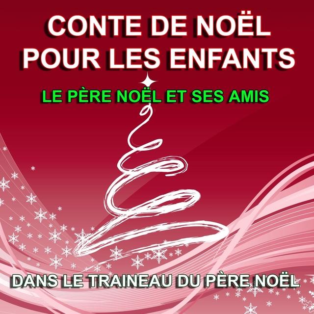 Conte de Noël pour les enfants - Dans le traineau du Père Noël
