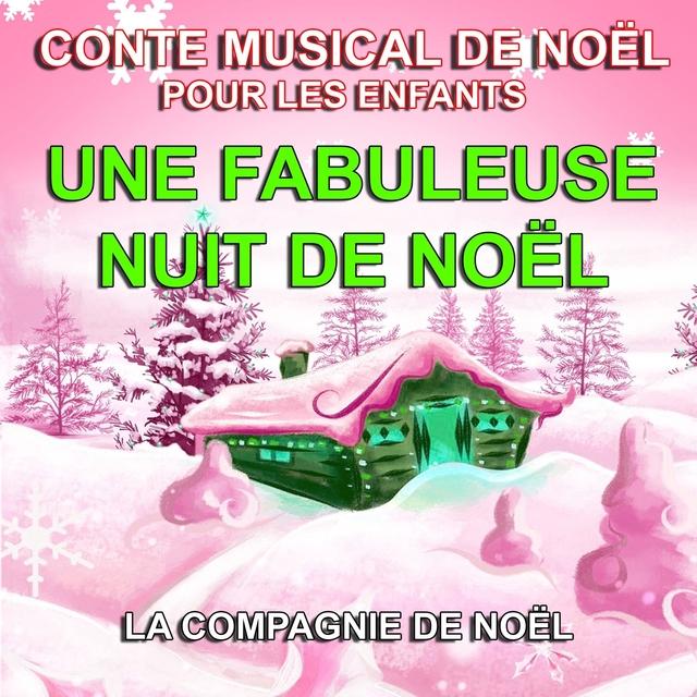 Conte musical de Noël pour les enfants - Une fabuleuse nuit de Noël