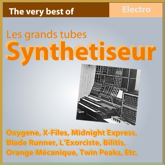 Synthétiseur - Les grands tubes