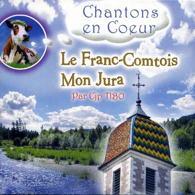 Le Franc-Comtois - Chantons en coeur