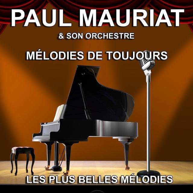 Paul Mauriat et son Orchestre : les plus belles mélodies