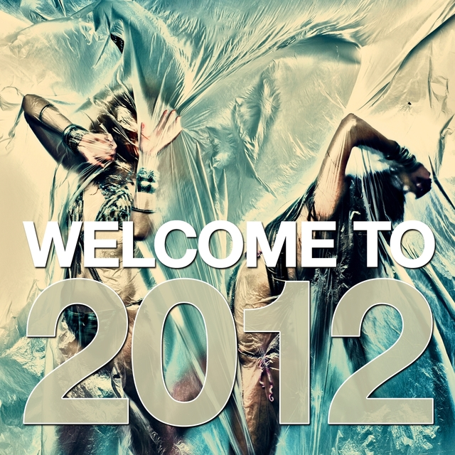 Welcome to 2012