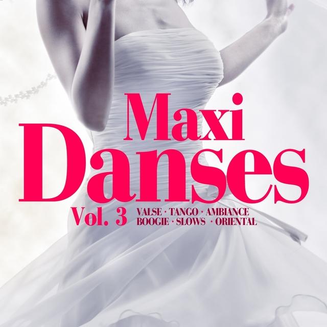 Maxi danses, vol. 3
