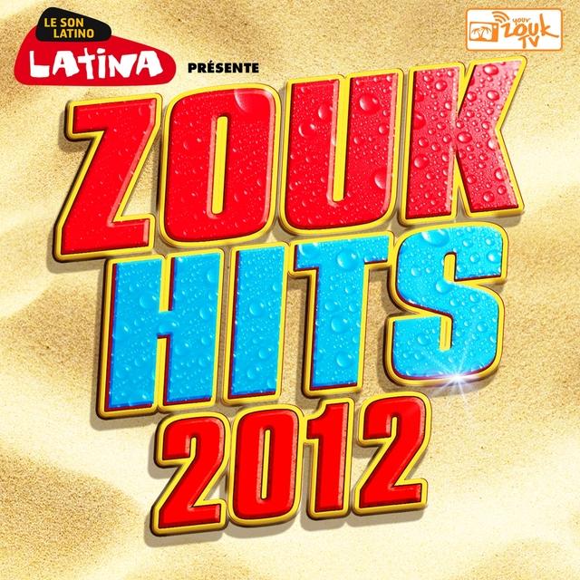 Couverture de Zouk Hits 2012